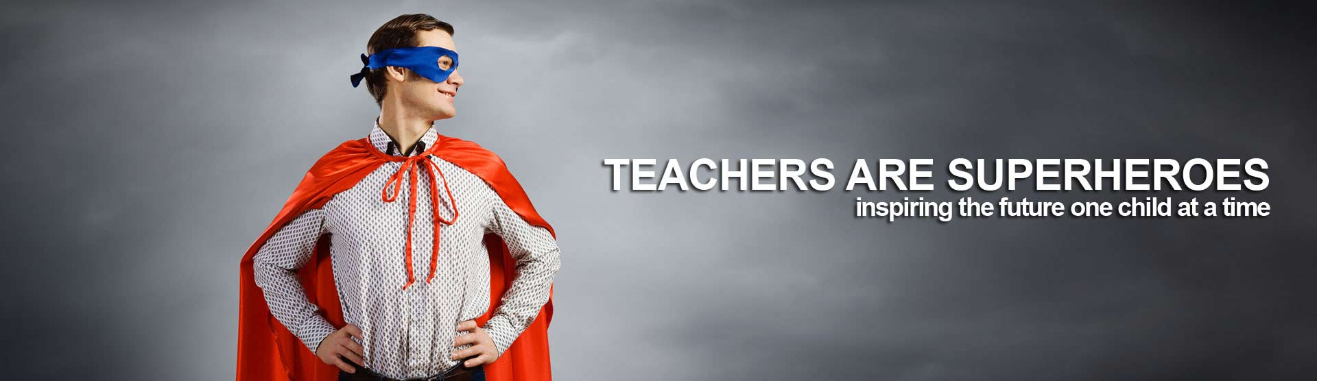 Teachers are superheroes - Teacher.org
