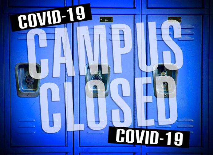 COVID-19 closing campuses